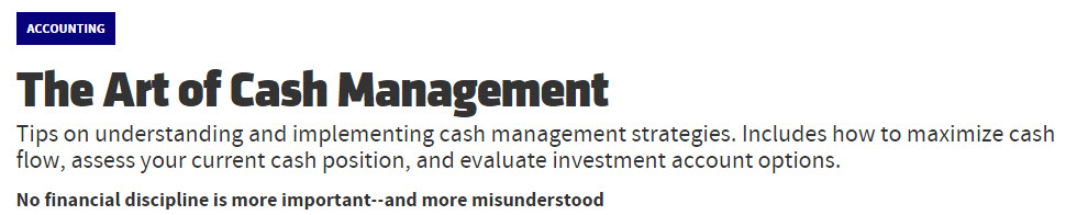 Cash Management:  No Financial Discipline is More Important or Misunderstood