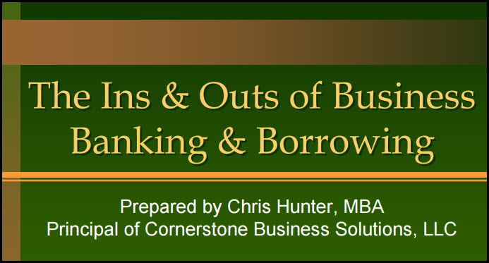 The Ins and Outs of Business Banking and Borrowing