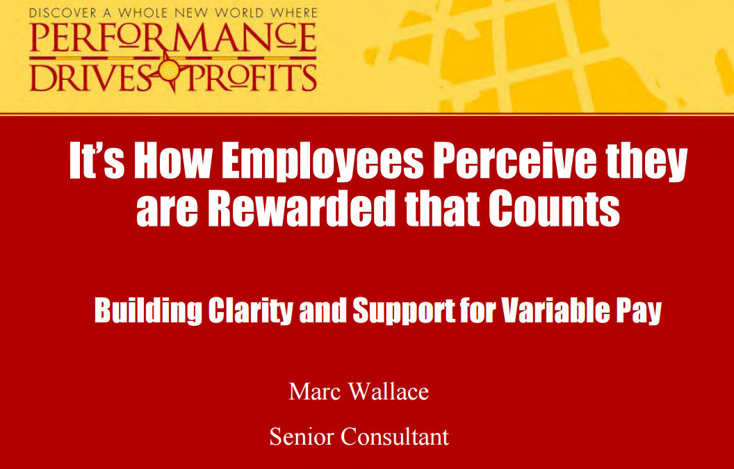 It's How Employees Perceive They are Awarded that Counts