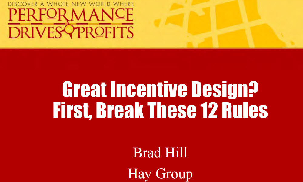 Great Compensation Design? First, Break These 12 Rules.