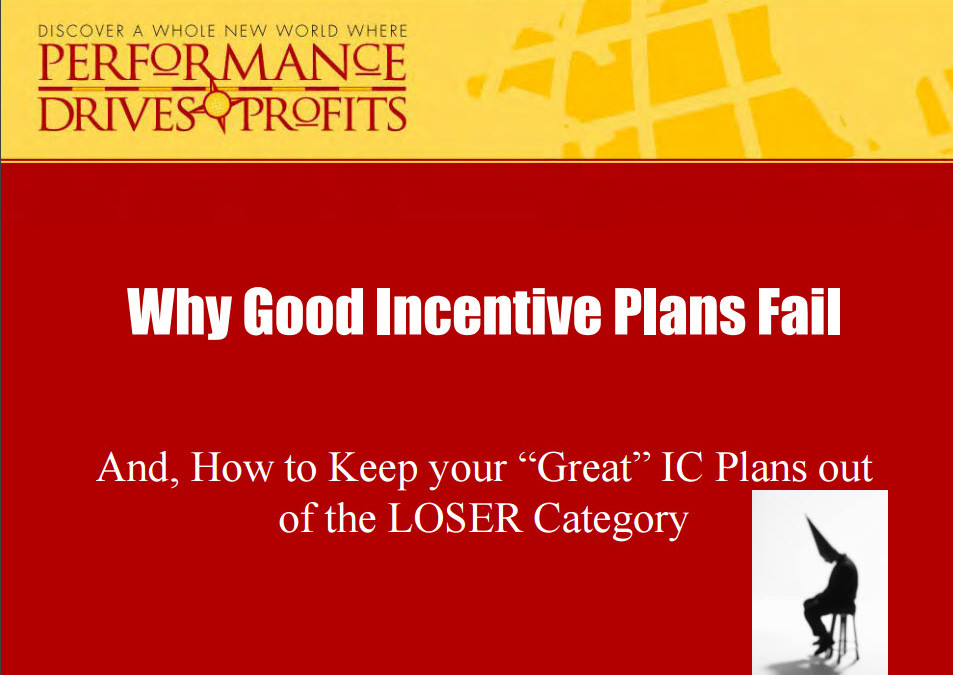 Why Good Incentive Compensation Plans Can Fail